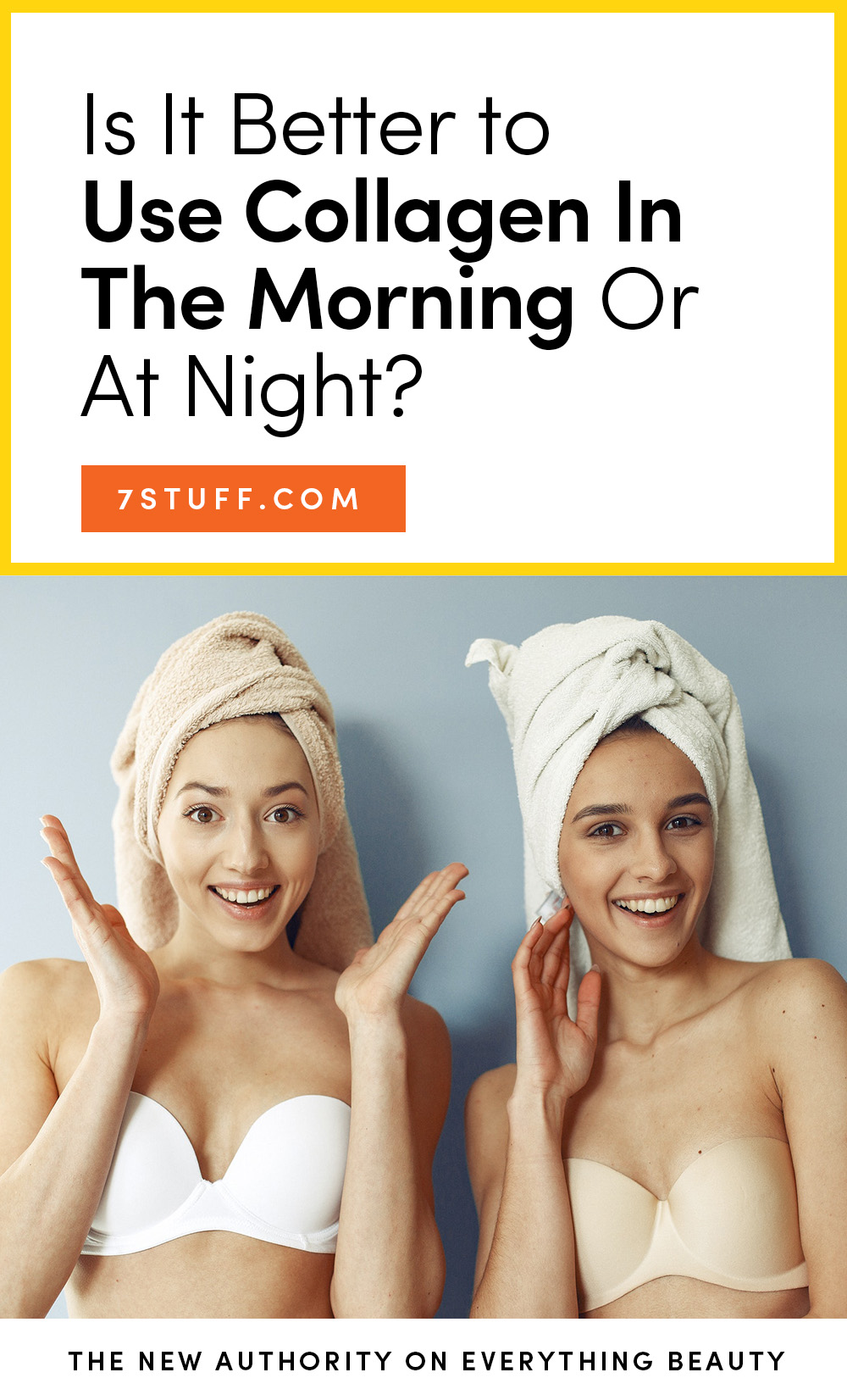 Is It Better to Use Collagen In The Morning Or At Night?