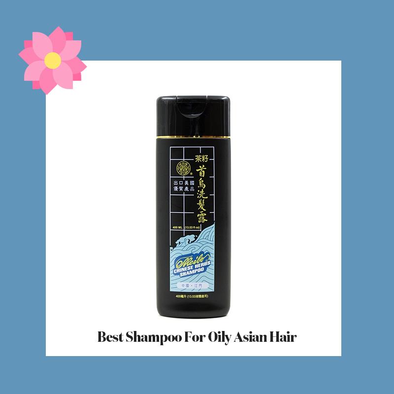 Best Shampoo For Oily Asian Hair